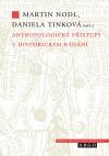 Antropologické přístupy v historickém bádání