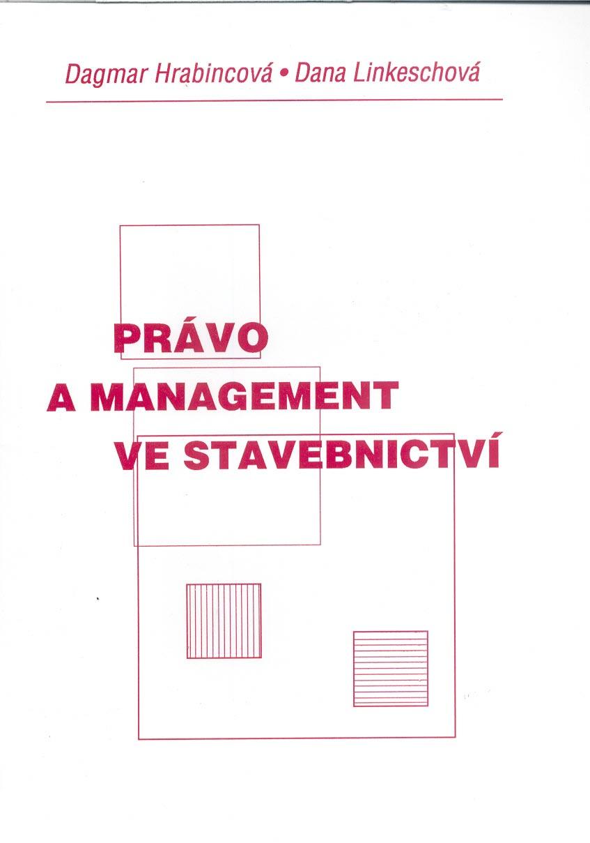 Právo a management ve stavebnictví