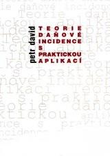 Teorie daňové incidence s praktickou aplikací