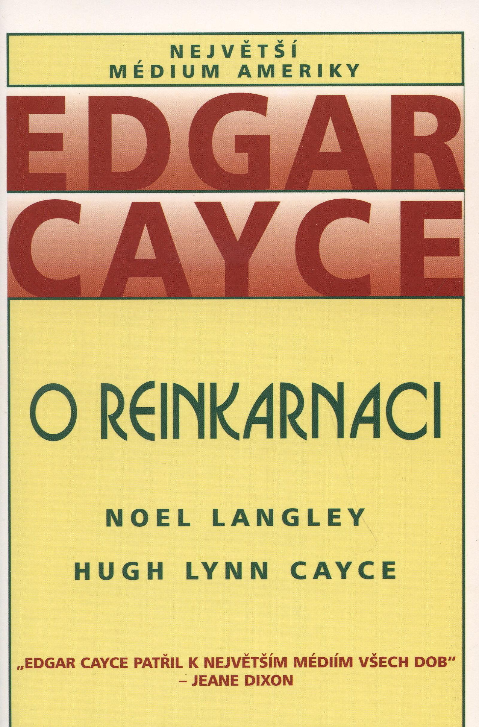 Edgar Cayce - O reinkarnaci