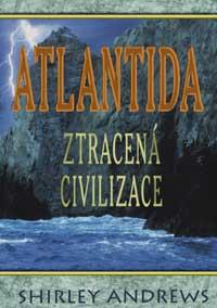Atlantida - Ztracená civilizace