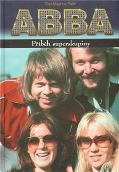 ABBA - Příběh superskupiny