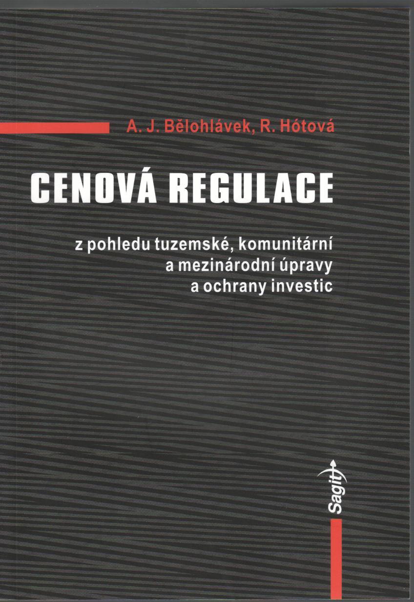 Cenová regulace - z pohledu tuzemské, komunitární a mezinárodní úpravy a ochrany investic