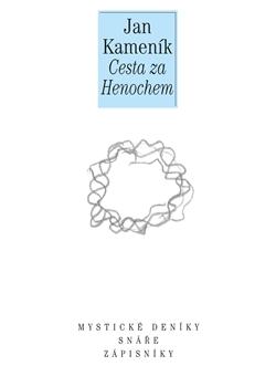 Cesta za Henochem - Deníky a sny I.
