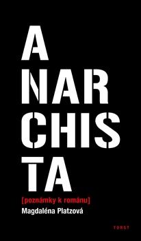 Anarchista - poznámky k románu