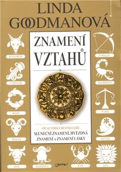 Znamení vztahů - Daší dílo autorky Slunečních znamení, Znamení lásky a Hvězdných znamení