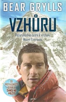 Vzhůru - Pozoruhodná cesta k vrcholu Mount Everestu