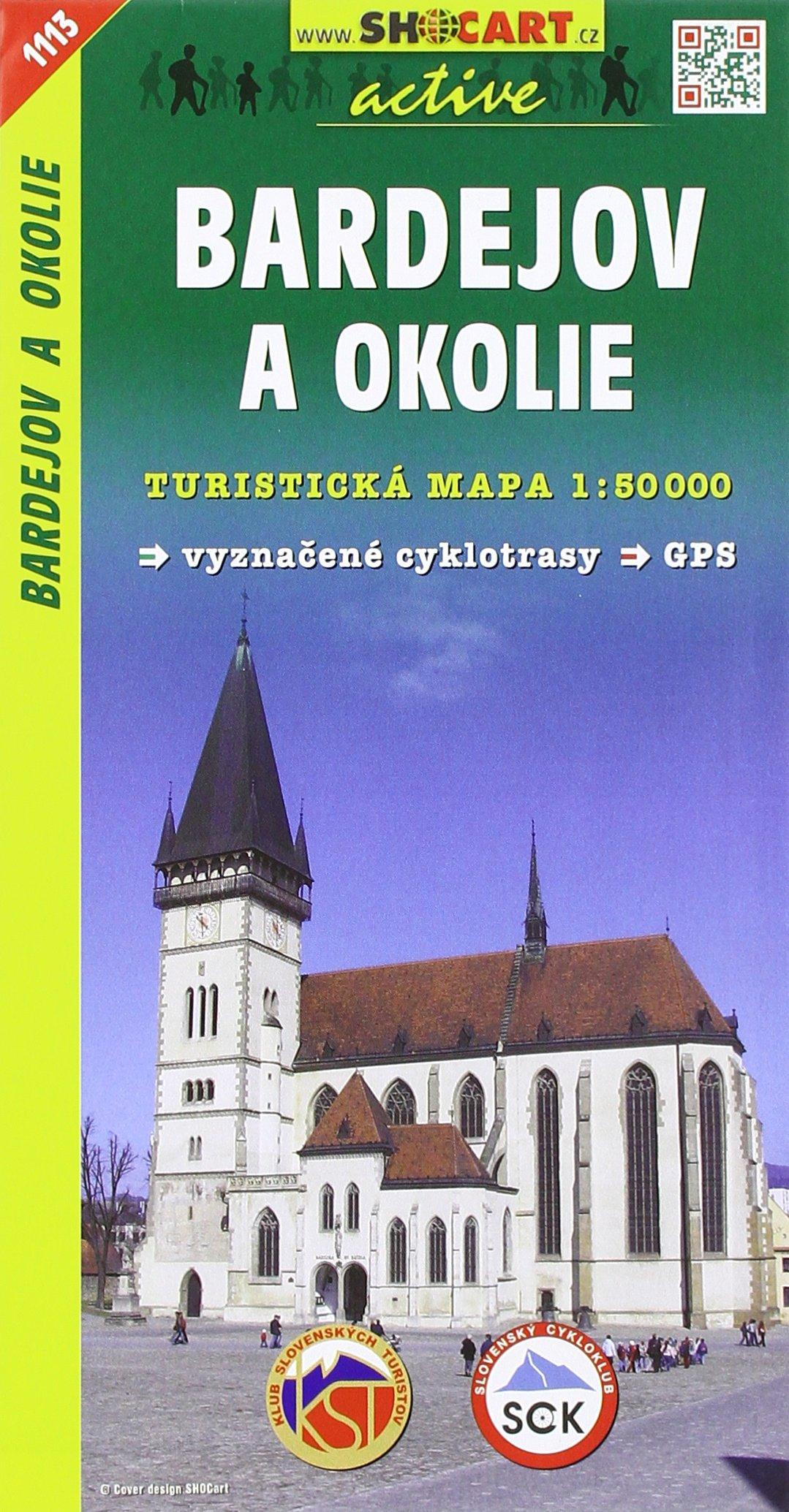 Bardejov a okolie 1:50 000 - Turistická mapa SHOCart Slovensko 1113