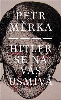 Hitler se na vás usmívá
