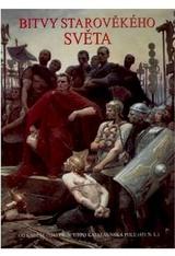 Bitvy starověkého světa - Od Kadeše 1285př.n.l. po Katalaunská pole 451 n.l.