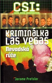 CSI: Kriminálka Las Vegas - Nevadská růže