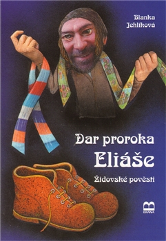 Dar proroka Eliáše - židovské pověsti