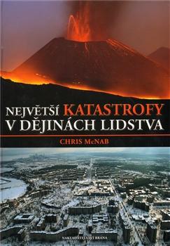 Největší katastrofy v dějinách lidstva