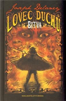 Lovec duchů - Bitva