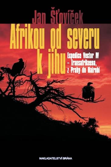 Afrikou od severu k jihu - Expedice Vector IV - Transafrikeena, z Prahy do Nairobi