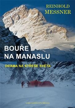 Bouře na Manaslu - Drama na střeše světa