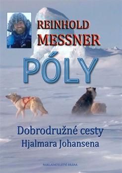 Póly - Objevné cesty Hjalmara Johansena
