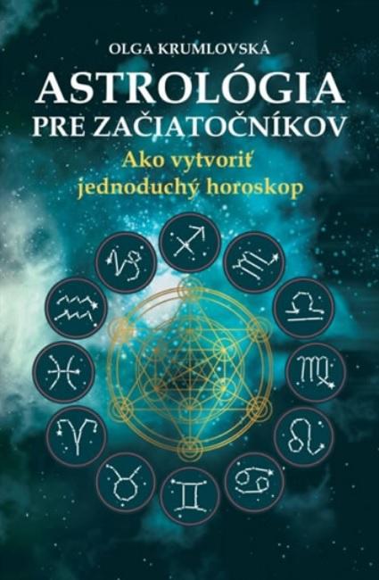 Astrológia pre začiatočníkov (slovensky)