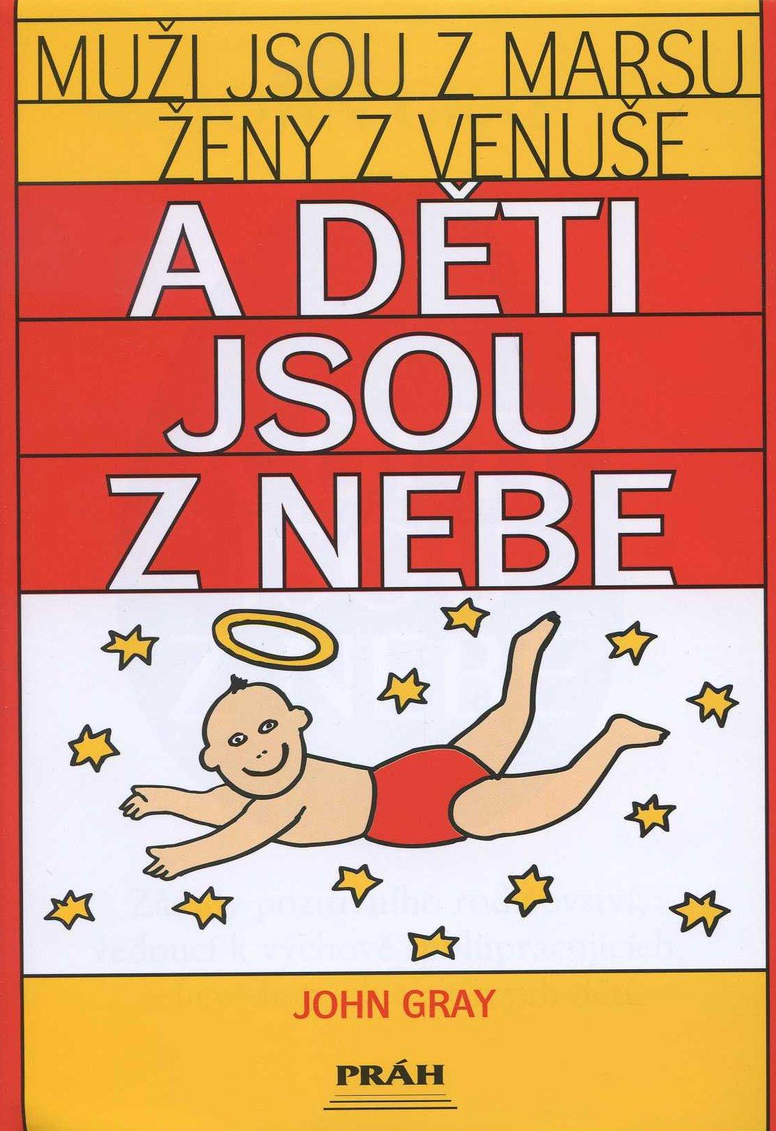 Muži jsou z Marsu, ženy z Venuše a děti jsou z nebe