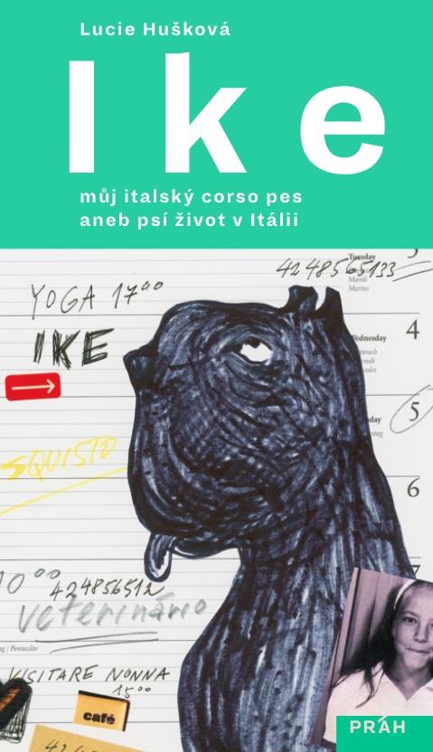 Ike - Můj italský corso pes aneb psí život v Itálii