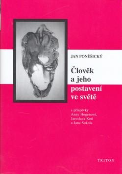 Člověk a jeho postavení ve světě - Filozofické otázky, psychologické odpovědi