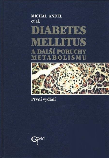 Diabetes mellitus a další poruchy metabolismu