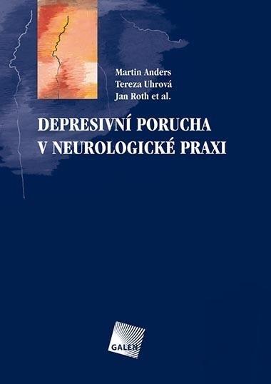 Depresivní porucha v neurologické praxi