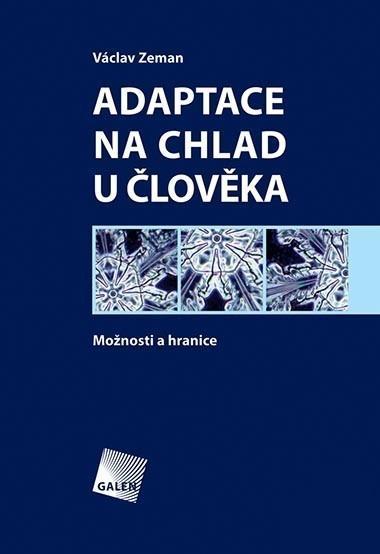 Adaptace na chlad u člověka - Možnosti a hranice