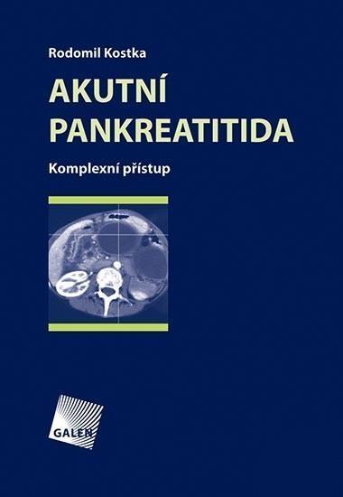 Akutní pankreatitida - Komplexní přístup