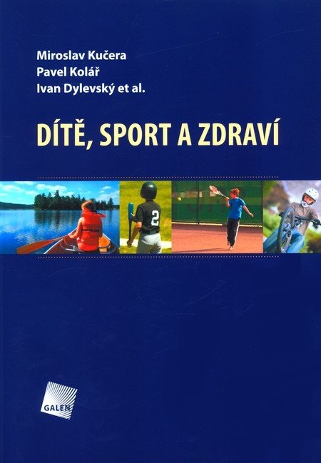 Dítě, sport a zdraví