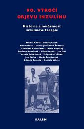 90. výročí objevu inzulínu - Historie a současnost inzulínové terapie