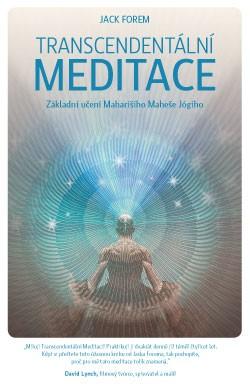 Transcendentální meditace - Základy učení Maharishiho Mahesh Yogiho