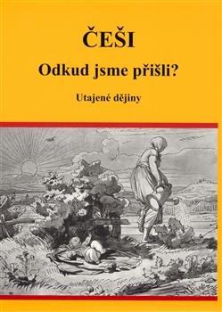 Češi - Utajené dějiny
