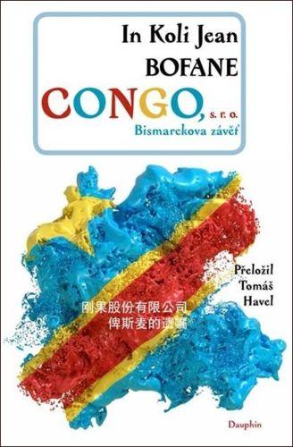 Congo s. r.o. - Bismarckova závěť