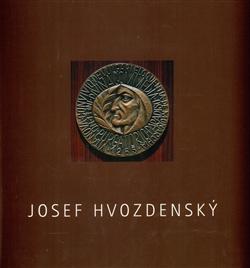 Josef Hvozdenský - František Dvořák