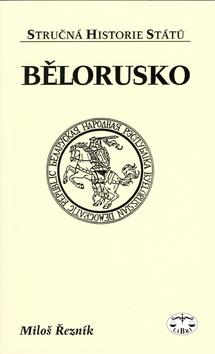 Bělorusko - stručná historie států