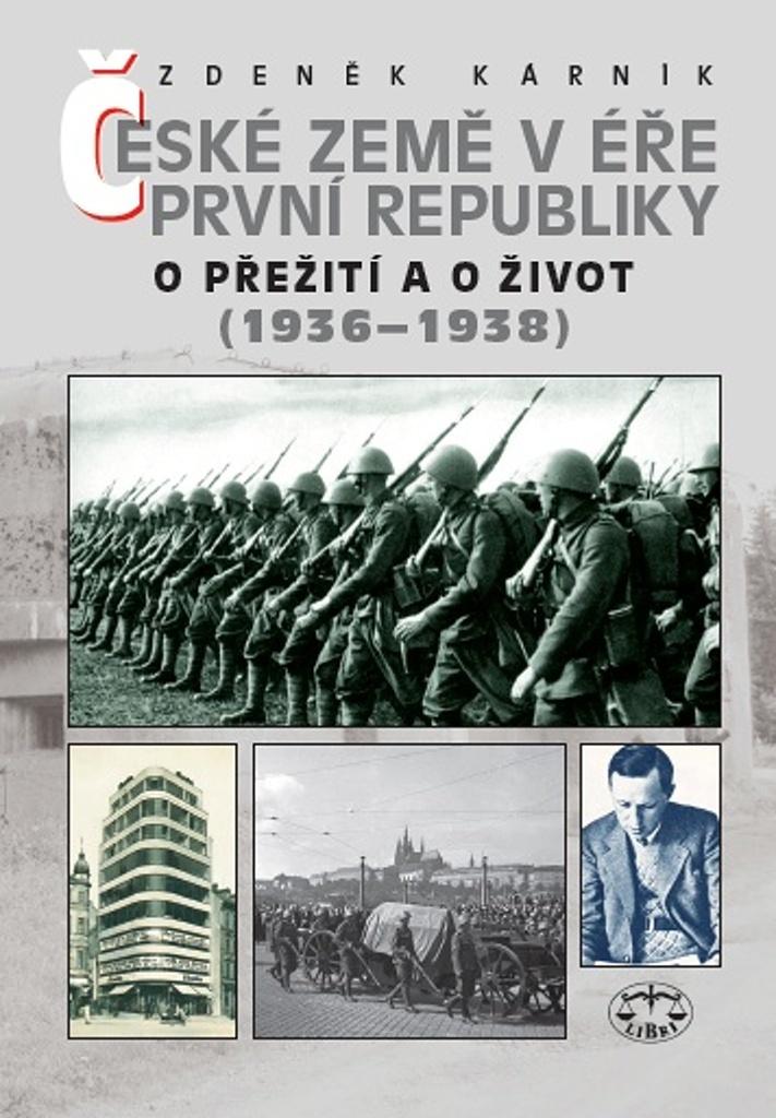 České země v éře První republiky (1936-1938) - O přežití a o život