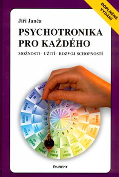 Psychotronika pro každého - Možnosti - Užití - Rozvoj schopností