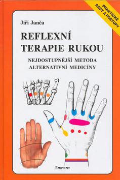 Reflexní terapie rukou - Nejdostupnější metoda alternativní medicíny