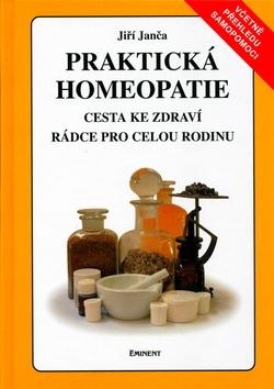 Praktická homeopatie - Cesta ke zdraví. Rádce pro celou rodinu