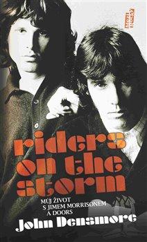 Riders on the Storm - Můj život s Jimem Morrisonem a Doors