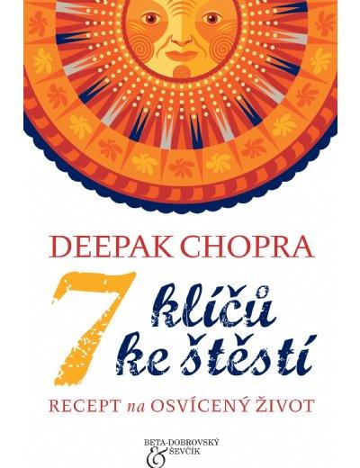 7 klíčů ke štěstí - Recept na osvícený život