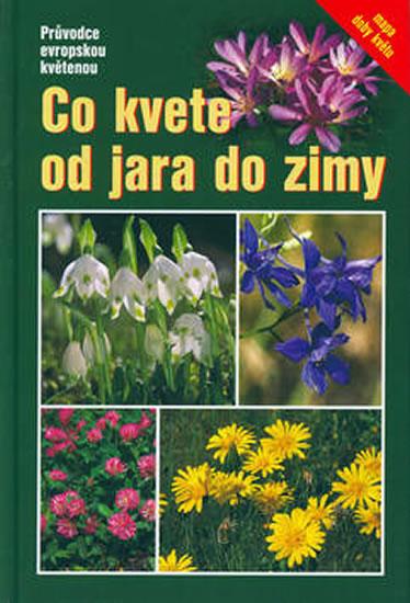 Co kvete od jara do zimy - Průvodce evropskou květenou