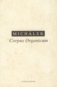 Corpus Organicum - Živé ve filosofickém myšlení