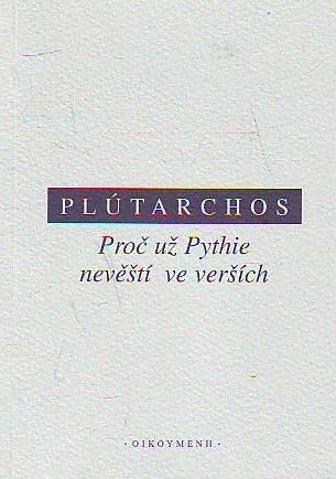 Proč už Pythie nevěští ve verších
