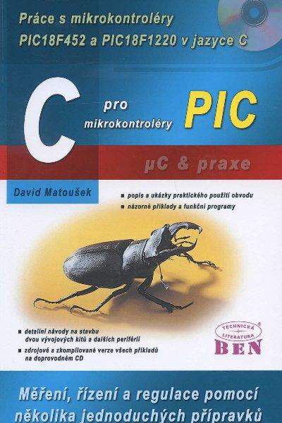 C pro mikrokontroléry PIC - Práce s mikrokontroléry PIC18F452 a PIC18F1220 v jazyce C