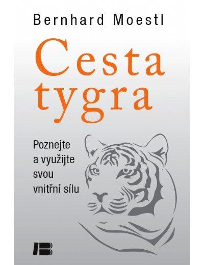 Cesta tygra - Poznejte a využijte svou vnitřní sílu