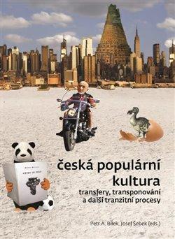 Česká populární kultura - Transfery, transponování a další tranzitní procesy