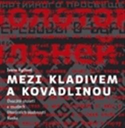 Mezi kladivem a kovadlinou - Dvacáté století v osudech literárních osobností Ruska