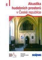 Akustika hudebních prostorů v České republice – 6. díl